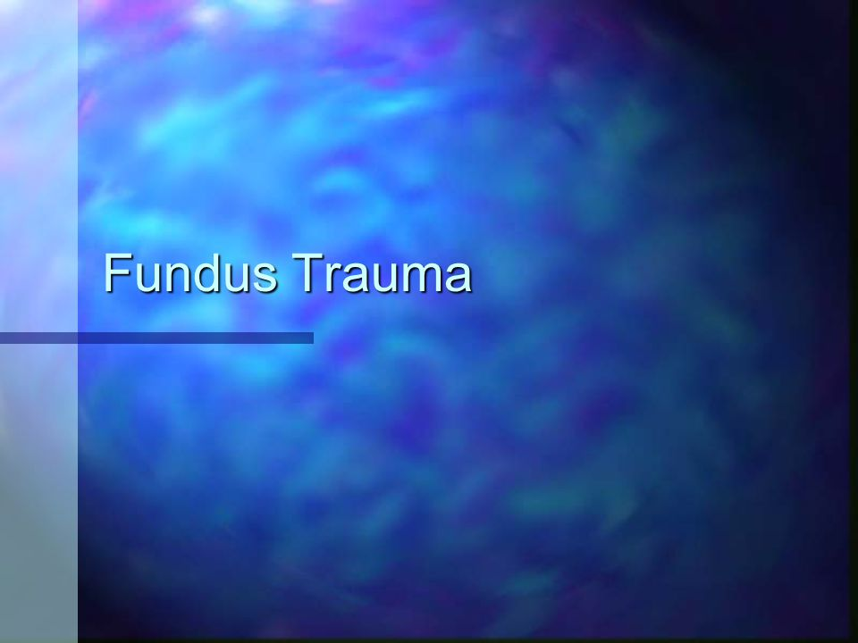 Fundus Trauma