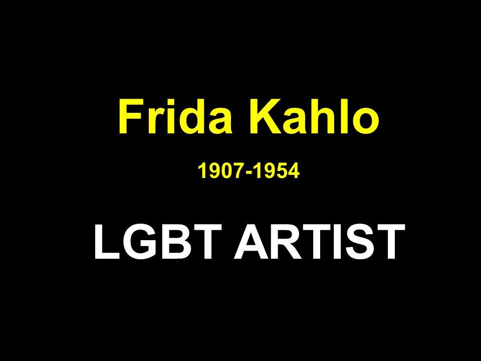 Frida Kahlo LGBT ARTIST