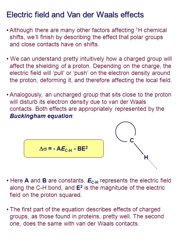 Electric field and Van der Waals effects