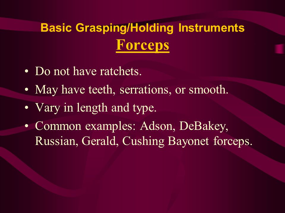 Basic Grasping/Holding Instruments Forceps
