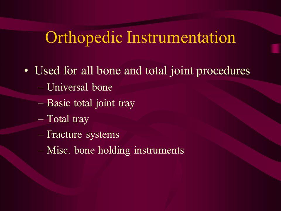 Orthopedic Instrumentation