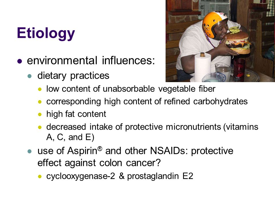 Etiology environmental influences: dietary practices