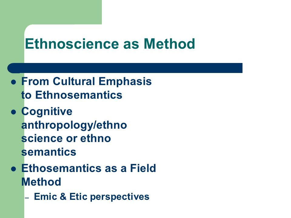 Ethnoscience as Method