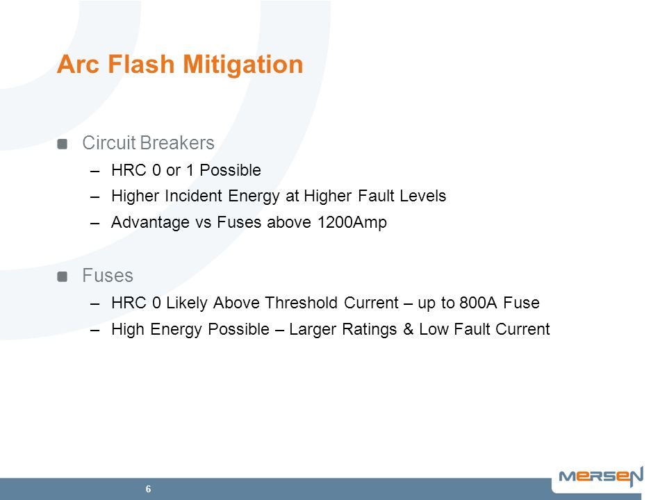 Arc Flash Mitigation Circuit Breakers Fuses HRC 0 or 1 Possible