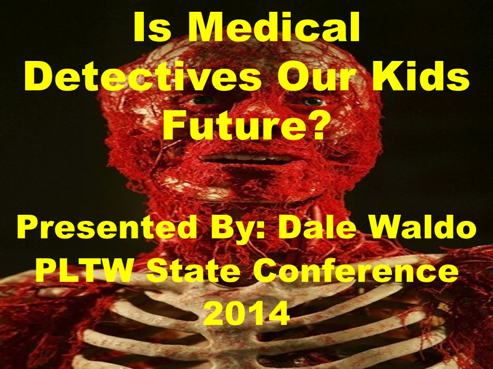 Is Medical Detectives Our Kids Future