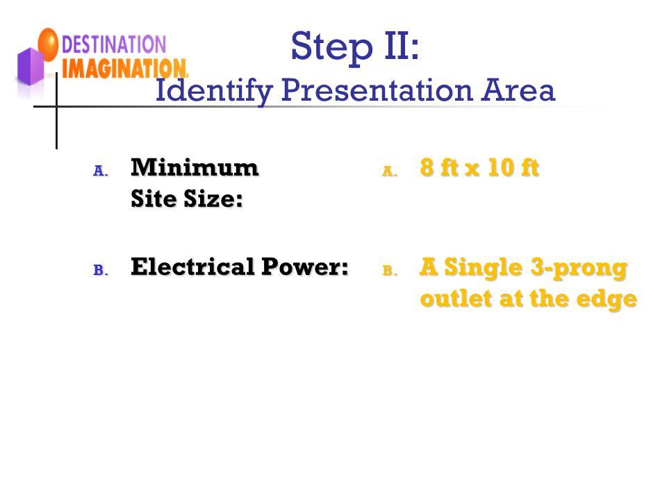 Step II: Identify Presentation Area