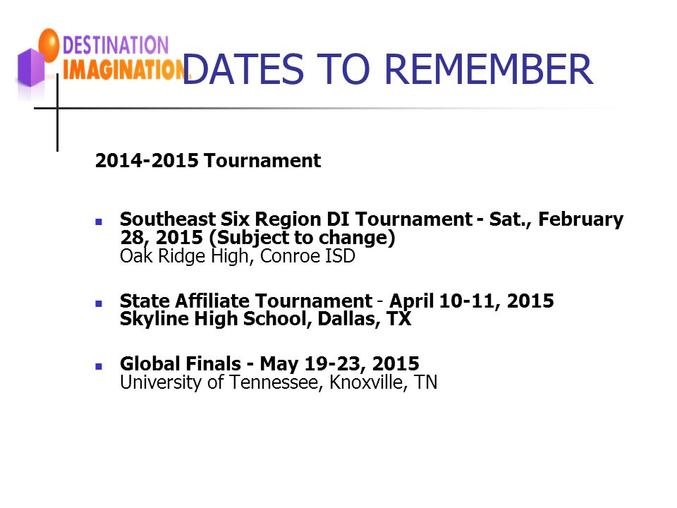DATES TO REMEMBER 2014-2015 Tournament