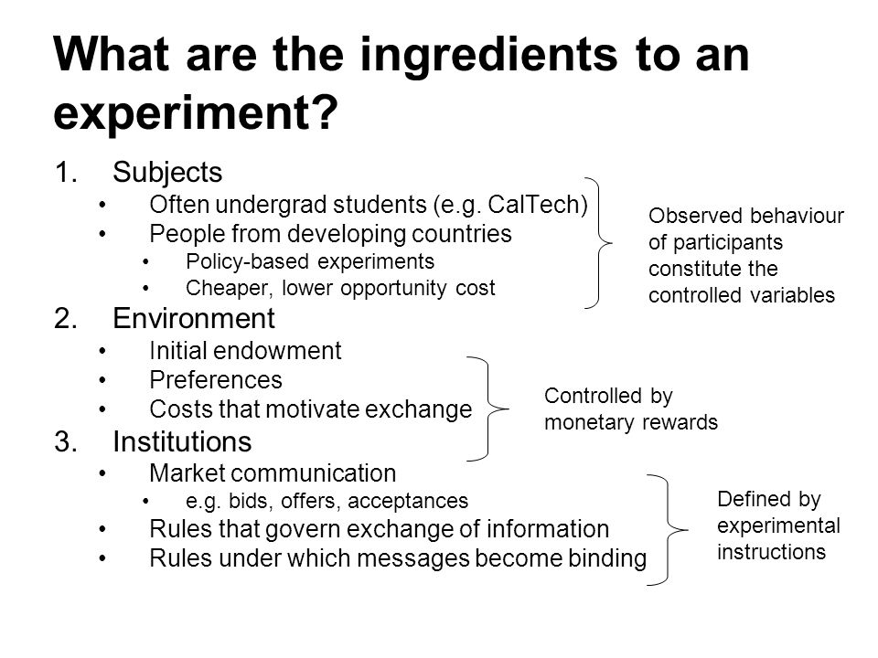 What are the ingredients to an experiment