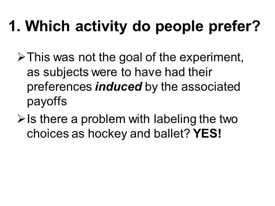 1. Which activity do people prefer