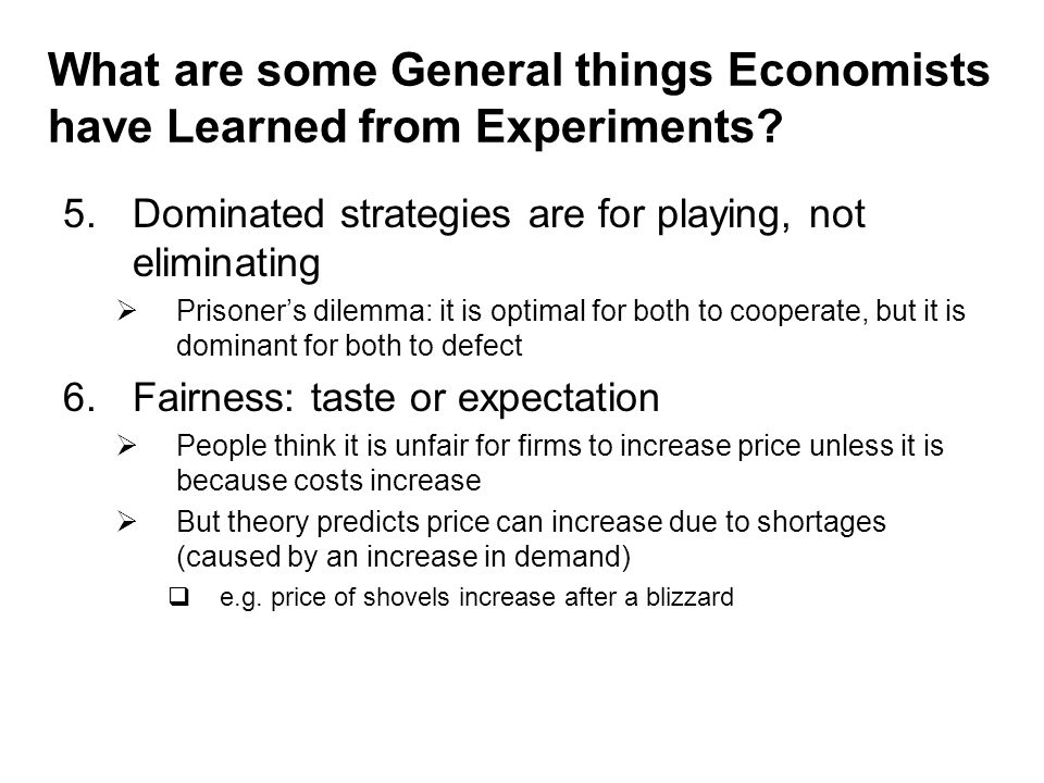 What are some General things Economists have Learned from Experiments