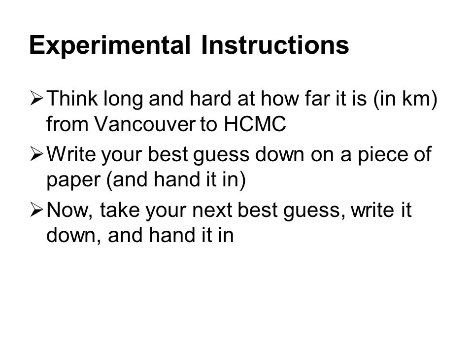 Experimental Instructions