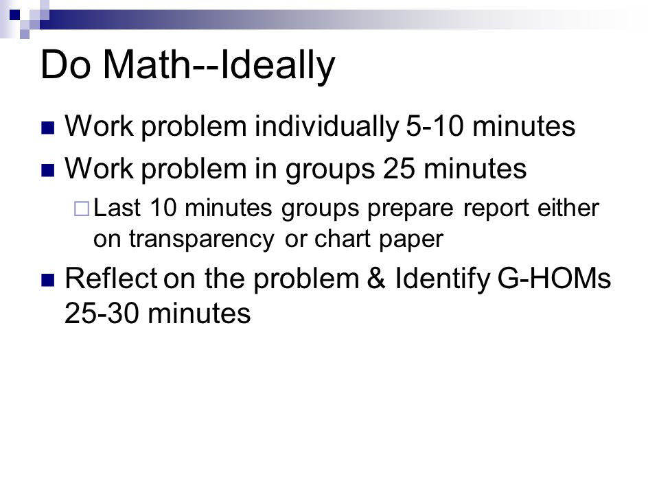 Do Math--Ideally Work problem individually 5-10 minutes