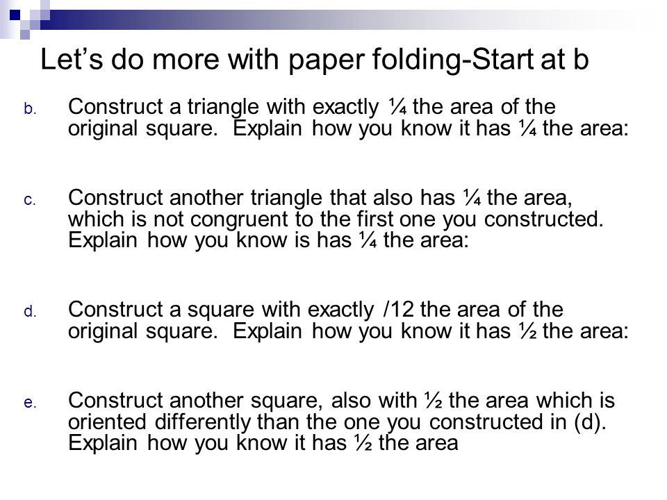 Let's do more with paper folding-Start at b