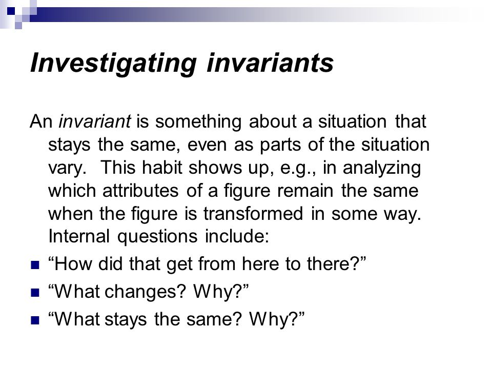 Investigating invariants