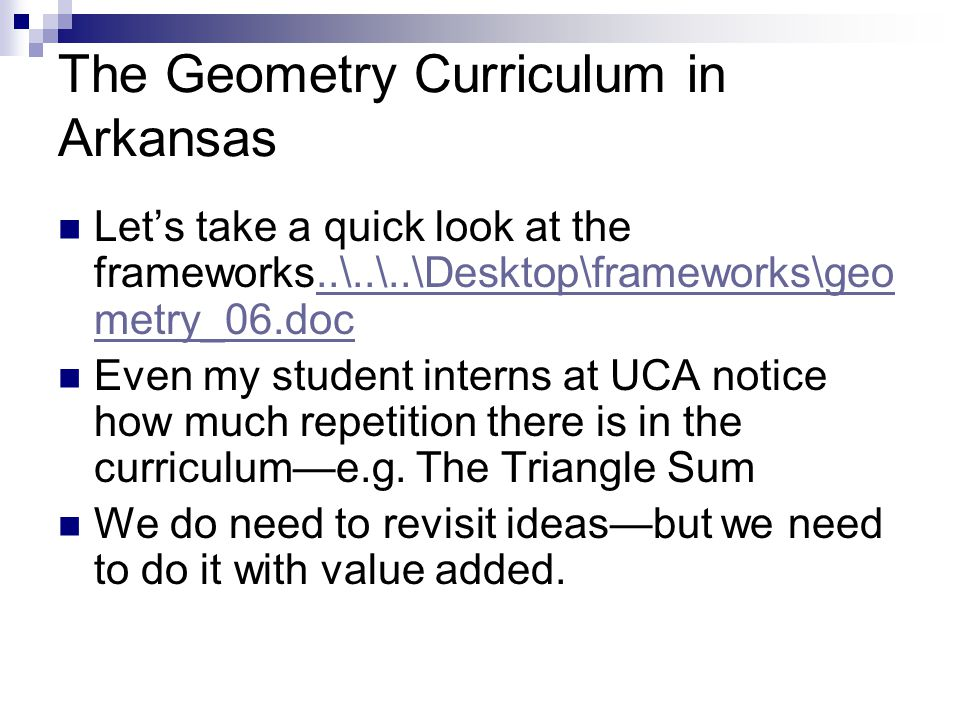 The Geometry Curriculum in Arkansas