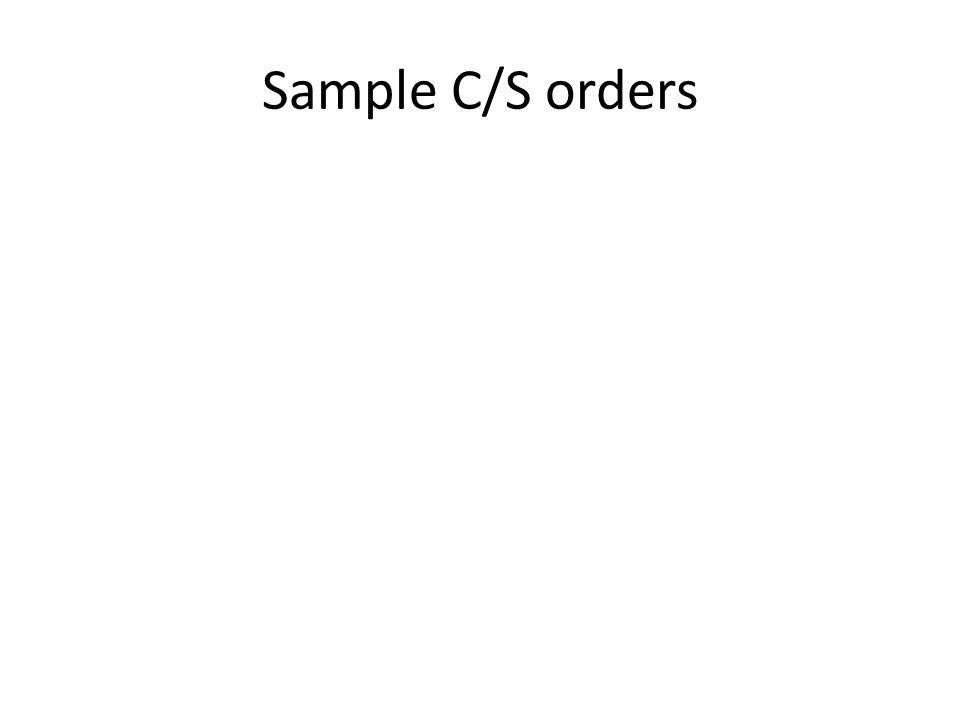 Sample C/S orders