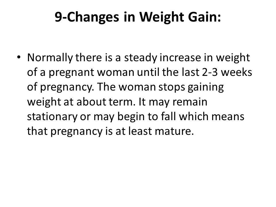 9-Changes in Weight Gain: