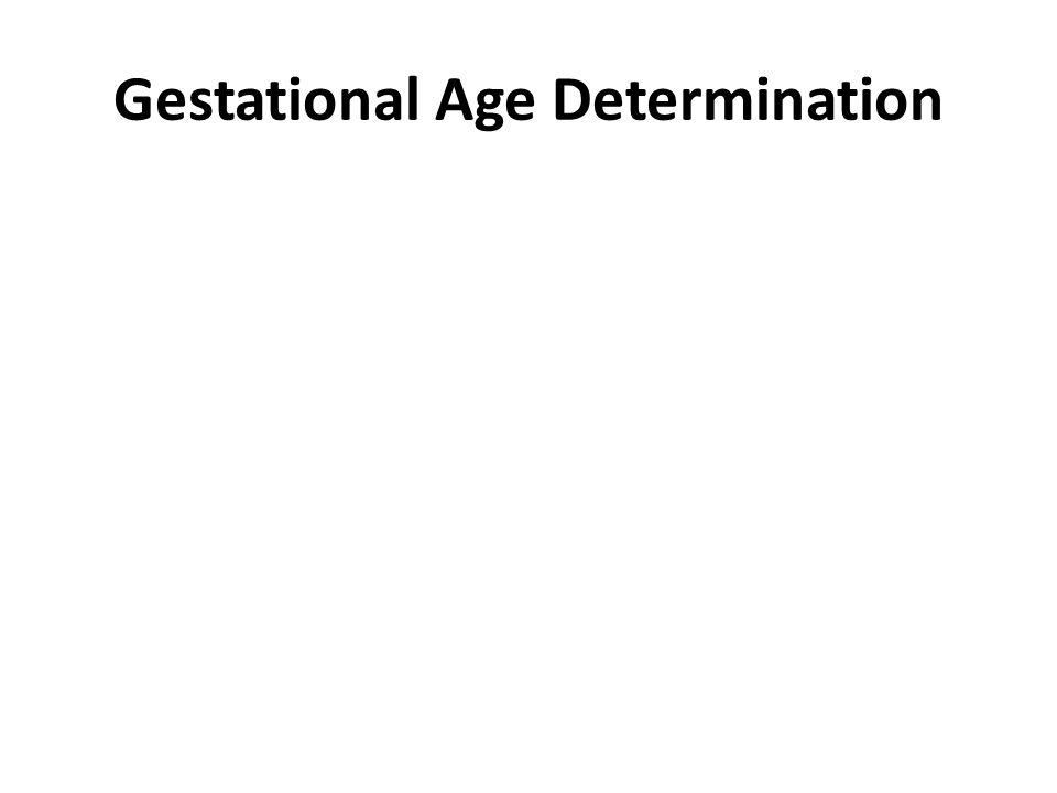 Gestational Age Determination