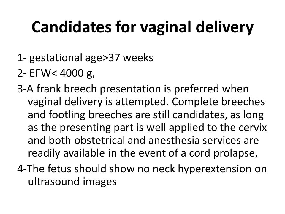 Candidates for vaginal delivery