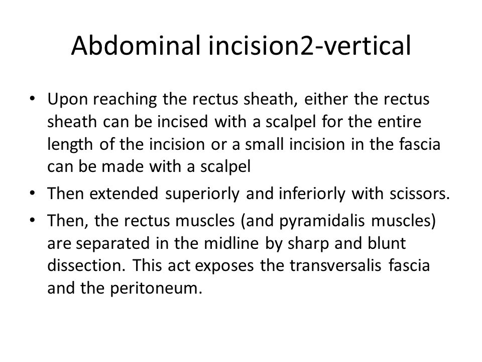 Abdominal incision2-vertical