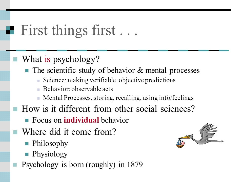 First things first . . . What is psychology