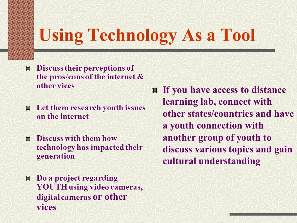 Using Technology As a Tool