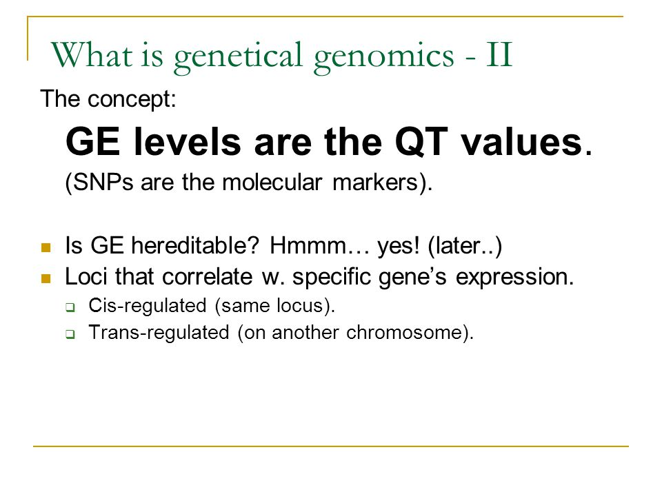 What is genetical genomics - II