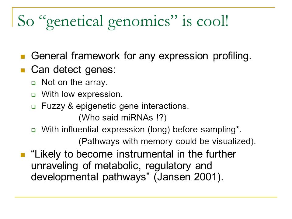 So genetical genomics is cool!