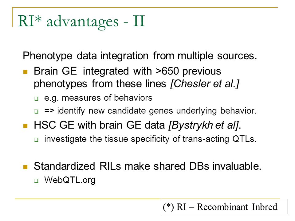 RI* advantages - II Phenotype data integration from multiple sources.
