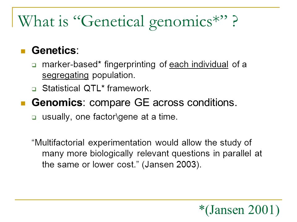 What is Genetical genomics*