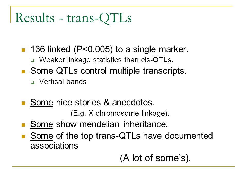 Results - trans-QTLs (A lot of some's).
