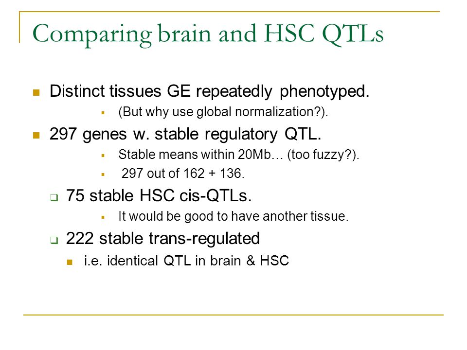 Comparing brain and HSC QTLs