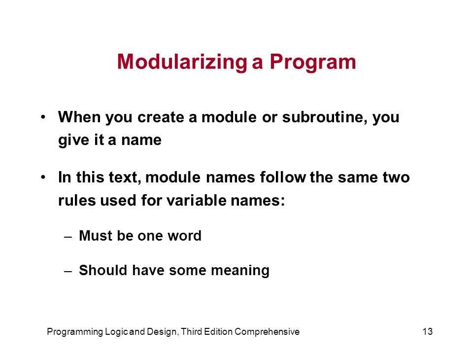Modularizing a Program
