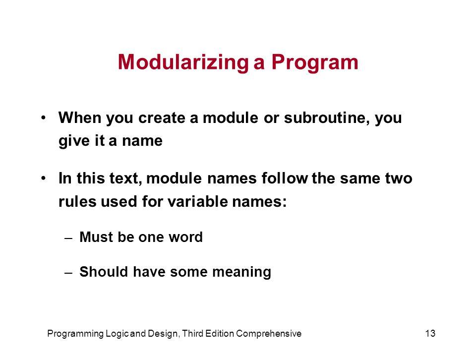 Modularizing a Program