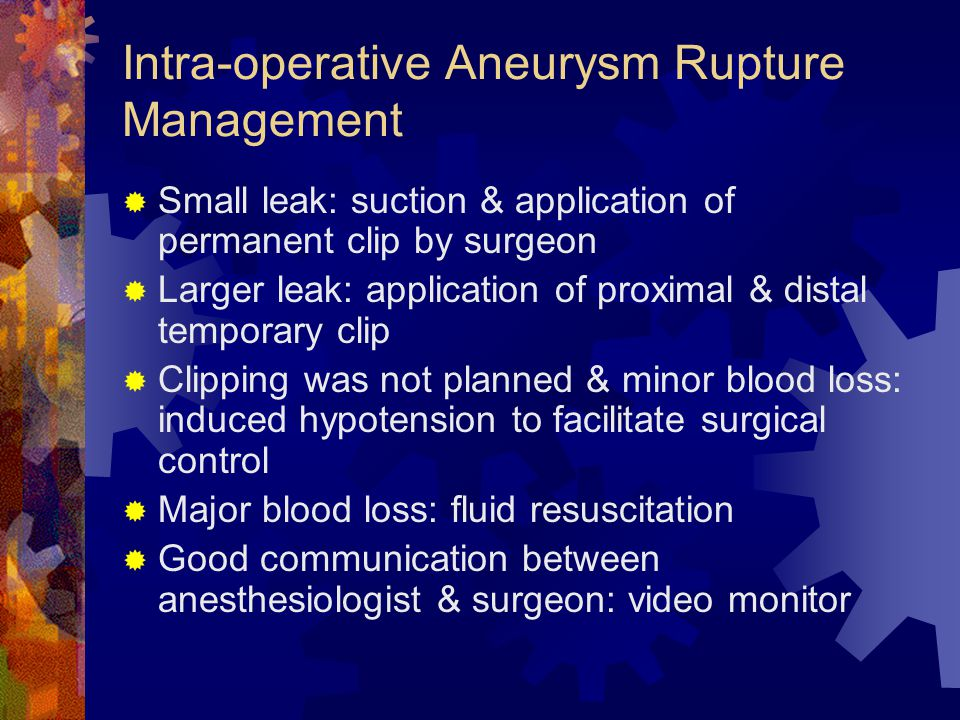 Intra-operative Aneurysm Rupture Management