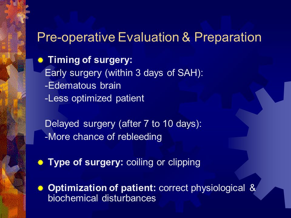 Pre-operative Evaluation & Preparation