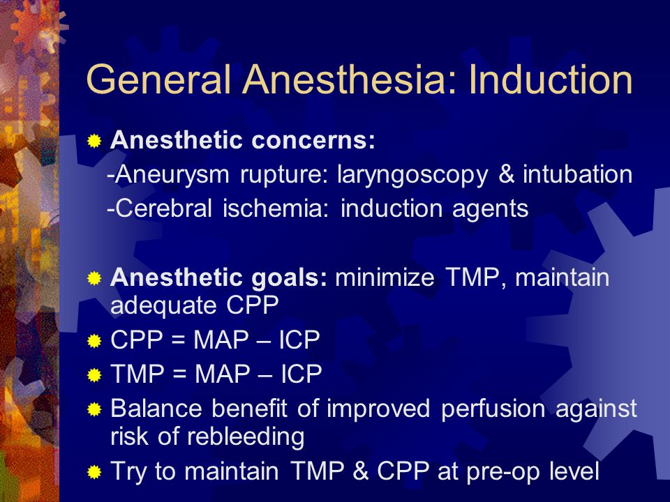 General Anesthesia: Induction