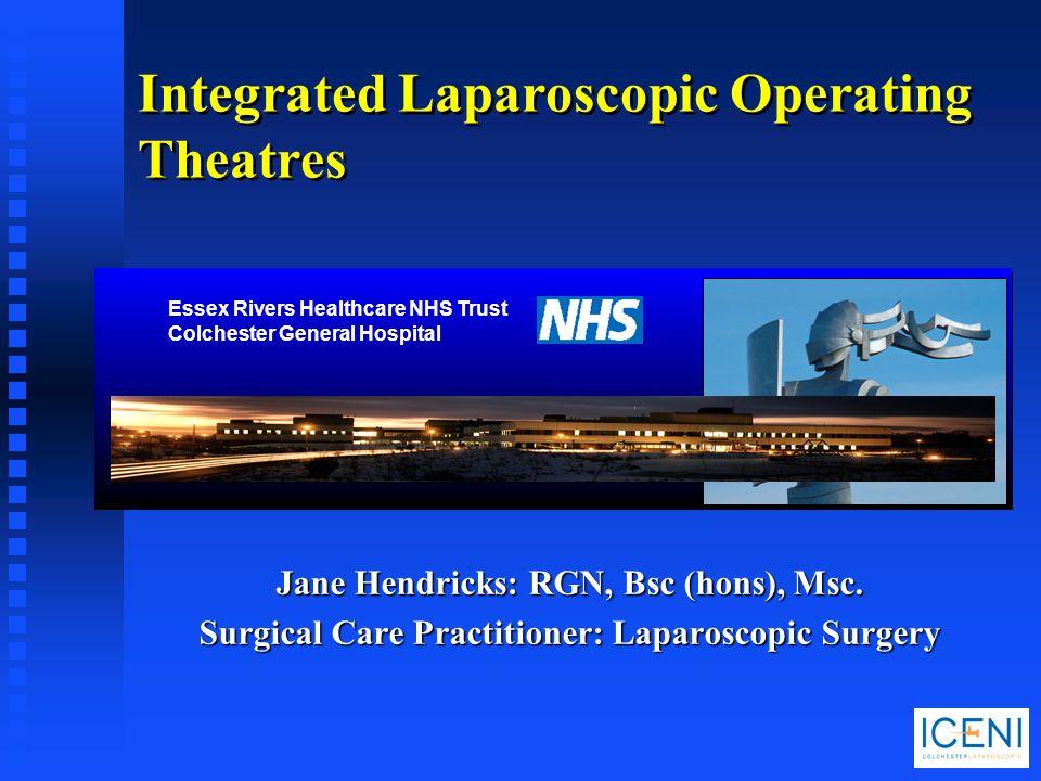 Integrated Laparoscopic Operating Theatres