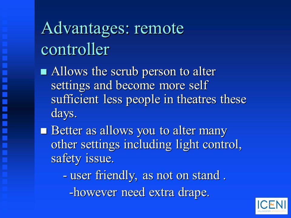 Advantages: remote controller