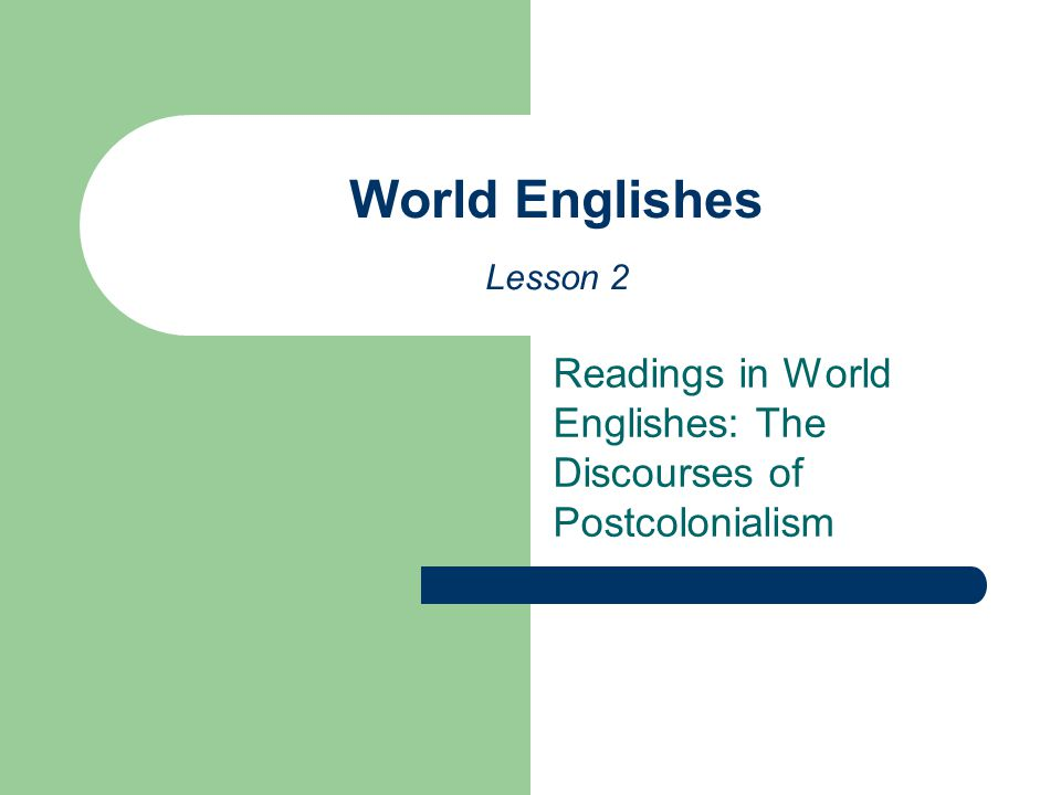 World Englishes Lesson 2