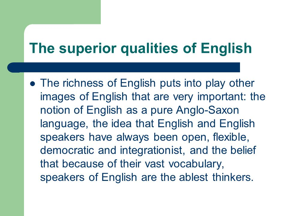 The superior qualities of English