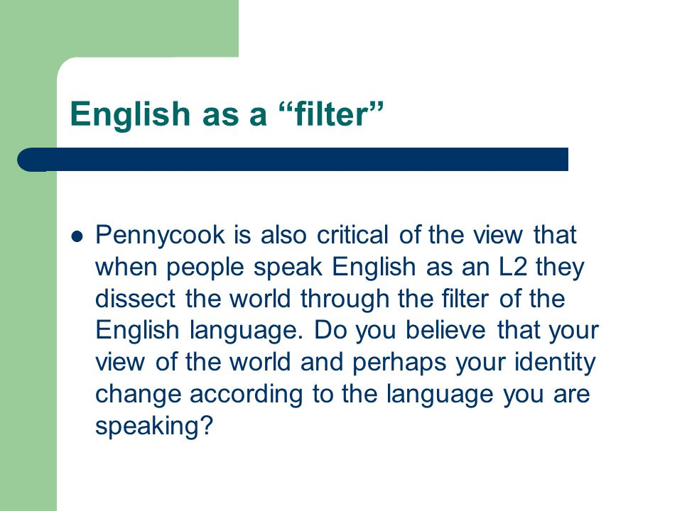 English as a filter