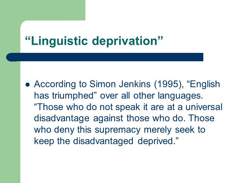 Linguistic deprivation