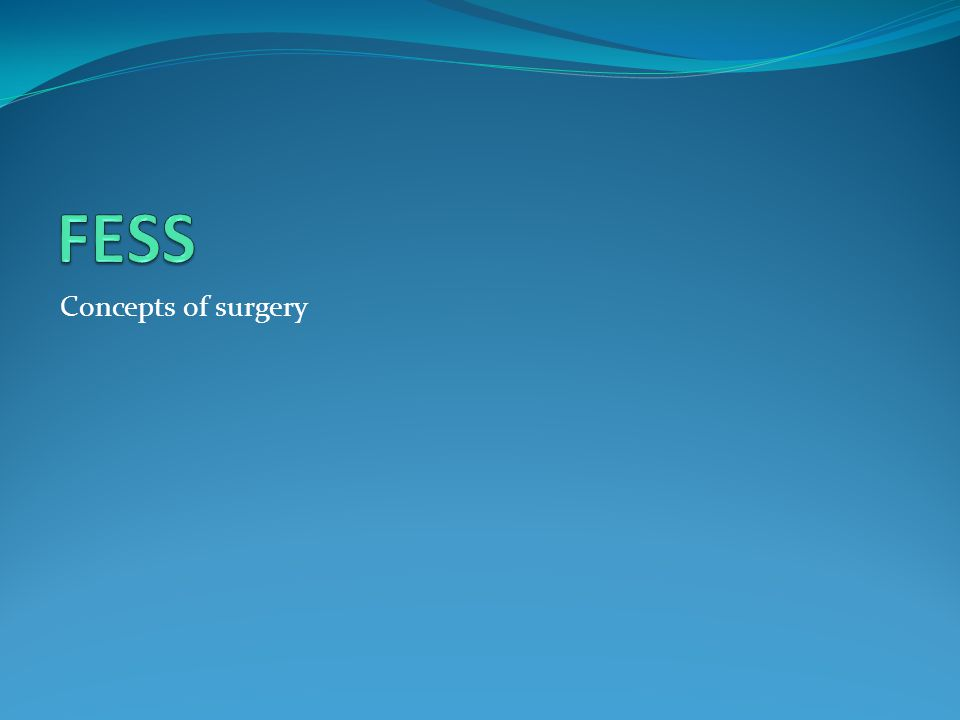 FESS Concepts of surgery
