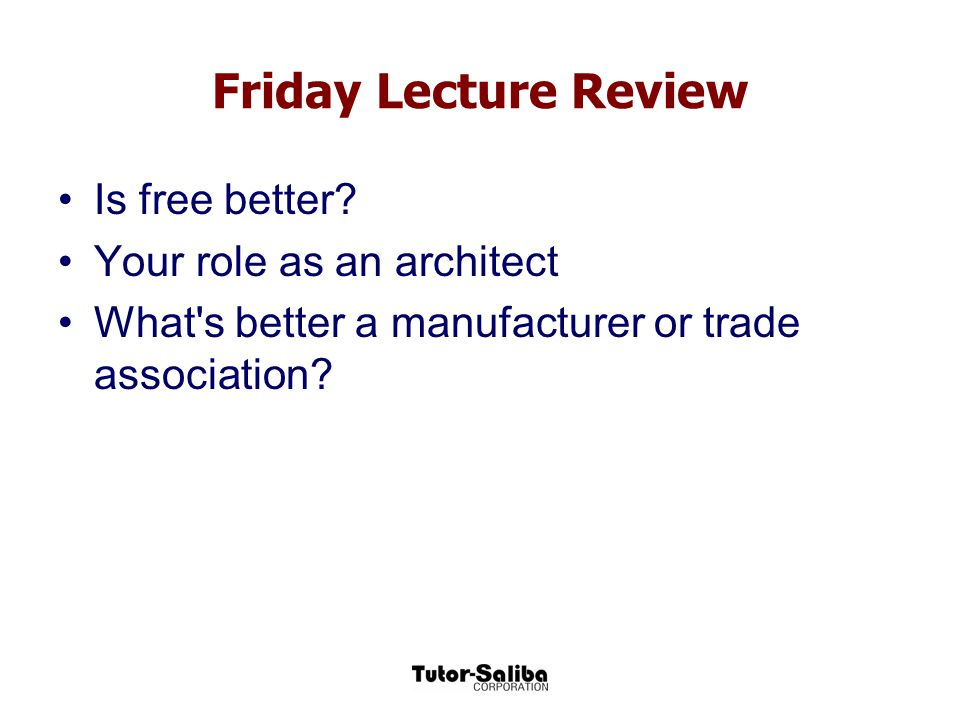 Friday Lecture Review Is free better Your role as an architect