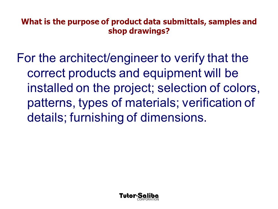 What is the purpose of product data submittals, samples and shop drawings