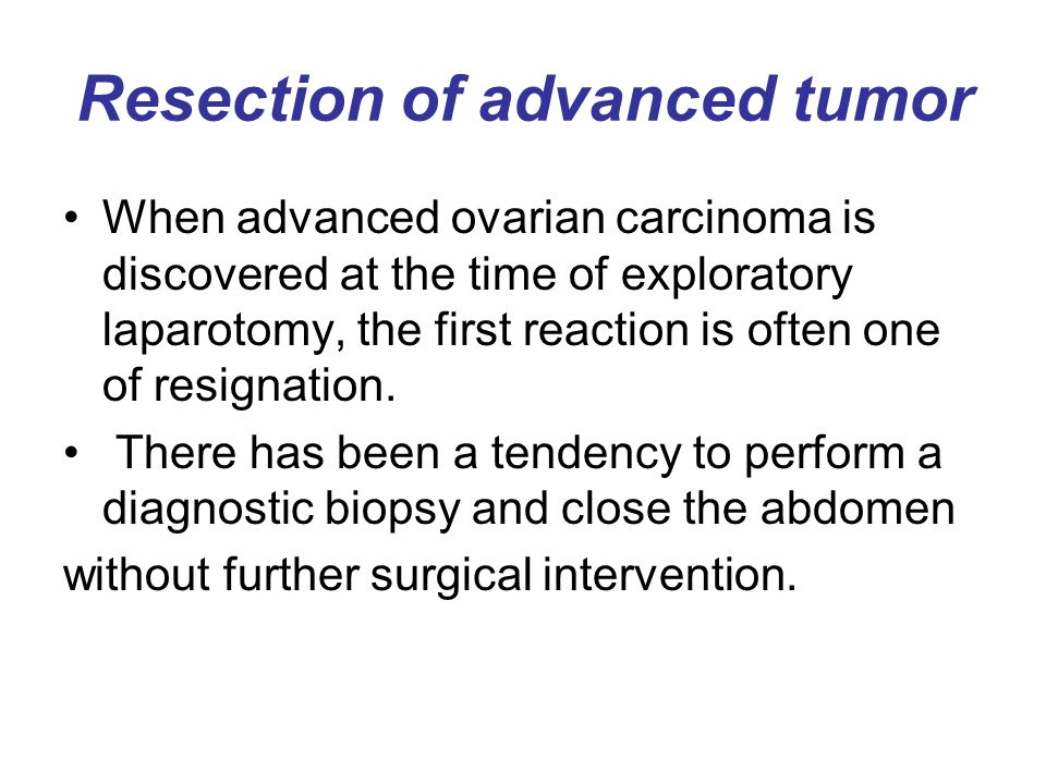Resection of advanced tumor