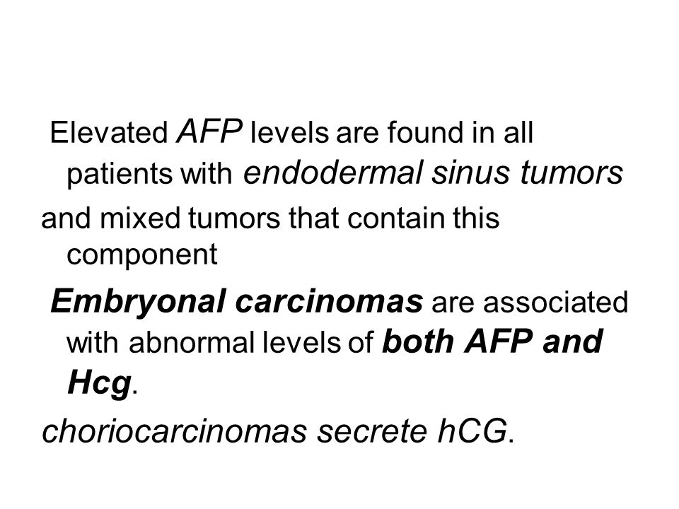 choriocarcinomas secrete hCG.