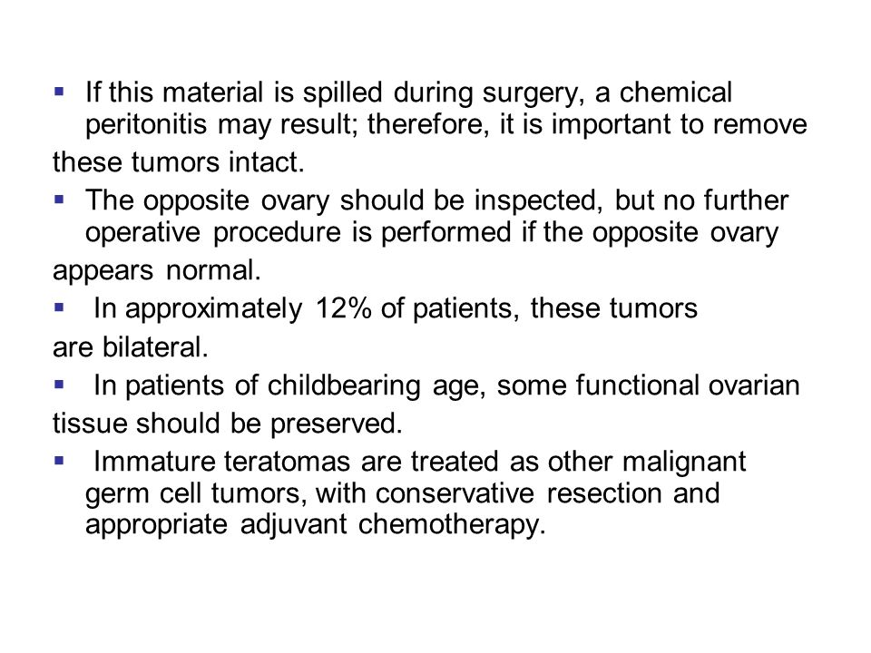 If this material is spilled during surgery, a chemical peritonitis may result; therefore, it is important to remove