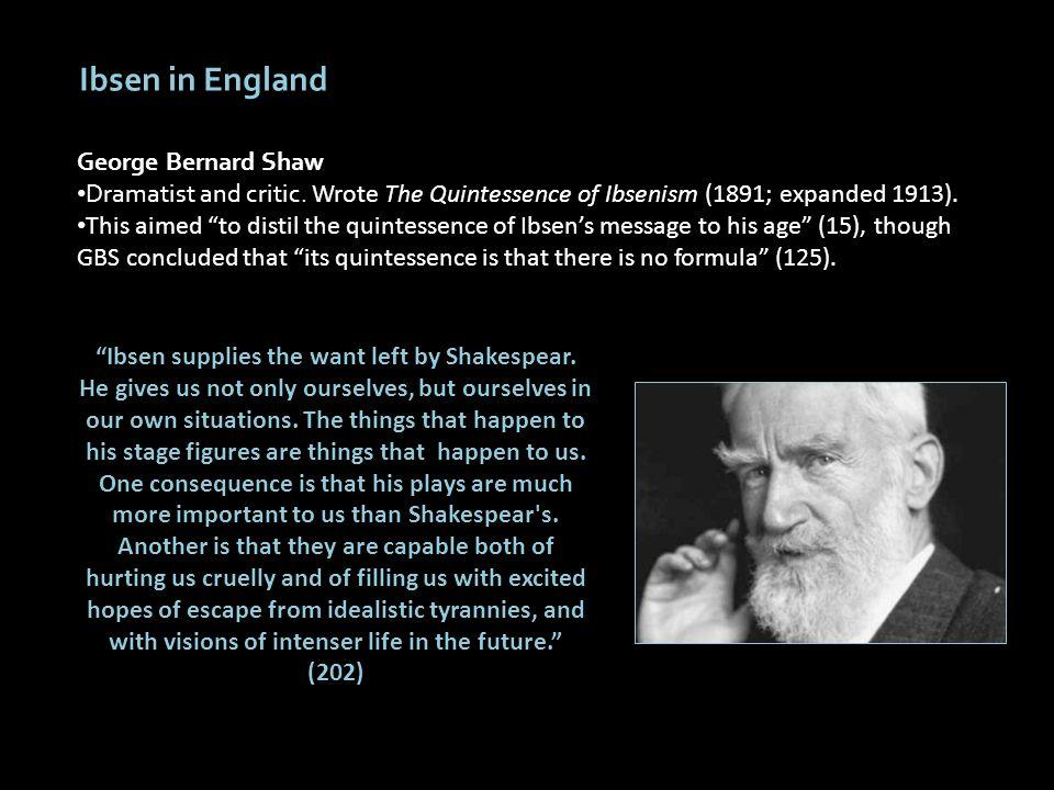 Ibsen in England George Bernard Shaw